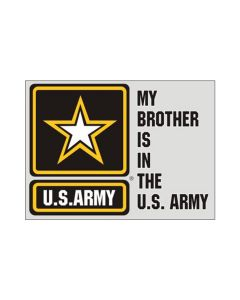 My Brother Is In The U.S. Army Decal