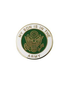 My Son Is In The United States Army Pin